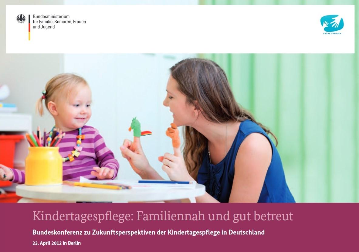 Broschüre BMFSFJ Kindertagespflege familiennah und gut betreut