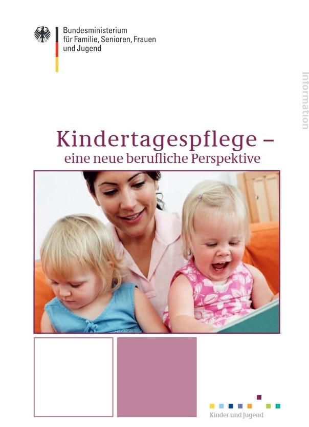 """Broschüre """"Kindertagespflege- neue berufliche Perspektive"""""""